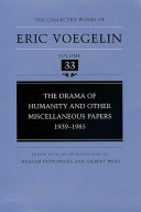 The Drama of Humanity and Other Miscellaneous Papers  1939 1985