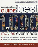 The New York Times Guide to the Best 1 000 Movies Ever Made