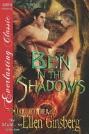Ben In The Shadows Dreamcatcher 2 Siren Publishing Everlasting Classic Manlove
