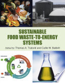 Sustainable Food Waste-to-Energy Systems