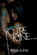 Because You're Mine