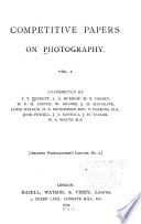 Competitive Papers on Photography: Cameras, lenses, shutters, etc