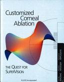 Customized Corneal Ablation