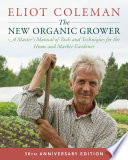 The New Organic Grower  3rd Edition Book