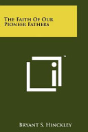 The Faith of Our Pioneer Fathers