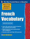 Cover of Practice Make Perfect French Vocabulary