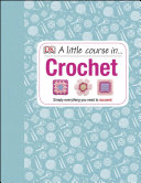 A Little Course in Crochet