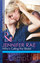 Pdf Who's Calling The Shots? (Mills & Boon Modern Tempted)