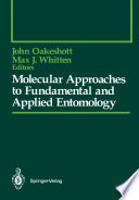 Molecular Approaches to Fundamental and Applied Entomology