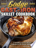 Lodge Cast-Iron Skillet Cookbook