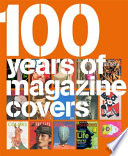 100 Years of Magazine Covers Book