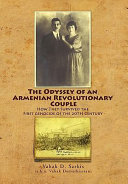 The Odyssey of an Armenian Revolutionary Couple