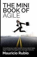 The Mini Book of Agile