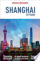 Insight Guides City Guide Shanghai Travel Guide Ebook
