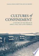 Cultures of Confinement