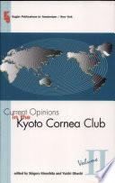 Current Opinions In The Kyoto Cornea Club Book PDF