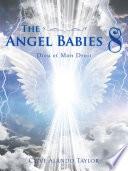 The Angel Babies 8