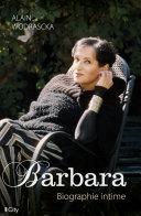 Pdf Barbara, biographie intime Telecharger