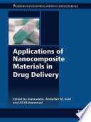 Applications of Nanocomposite Materials in Drug Delivery Book