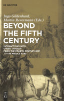 Beyond the Fifth Century