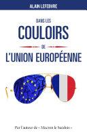 Pdf Dans les couloirs de l'Union européenne Telecharger