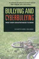"""Bullying and Cyberbullying: What Every Educator Needs to Know"" by Elizabeth Kandel Englander"