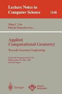 Applied Computational Geometry  Towards Geometric Engineering