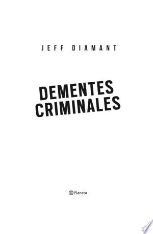 Download Dementes criminales Free Books - Books