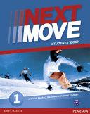 Next Move. Student's Book. Con Espansione Online. Per Le Scuole Superiori