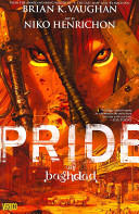 Pride of Baghdad : inspired by a true story = Kibriyā' Baghdād