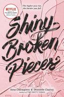Shiny Broken Pieces: A Tiny Pretty Things Novel Pdf/ePub eBook