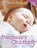 The New Pregnancy   Childbirth