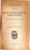 Results of Triangulation and Primary Traverse for the Years 1906  1907  and 1908