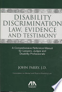 Disability Discrimination Law, Evidence and Testimony