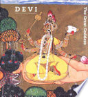 Devi  : the great goddess : female divinity in South Asian art