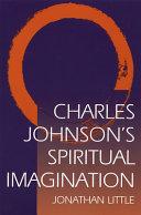 Charles Johnson's Spiritual Imagination