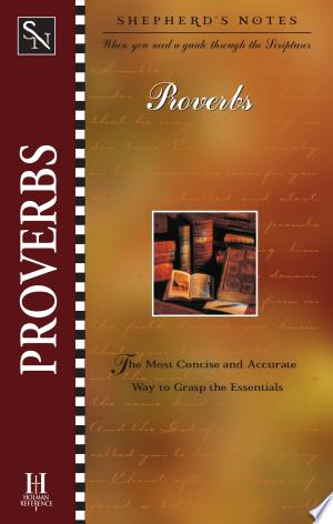 Download Shepherd's Notes: Proverbs Free PDF Books - Free PDF