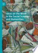 Ideas on the Move in the Social Sciences and Humanities