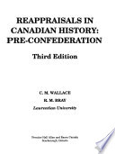 Reappraisals in Canadian History, Pre-confederation