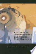Advances in Understanding Engineered Clay Barriers
