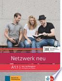 Netzwerk neu A1.1. Kurs- und Übungsbuch mit Audios und Videos