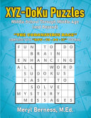 XYZ DoKu Puzzles   Middle School Through Middle Age  and Beyond  e Age  and Beyond