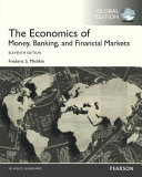 The Economics of Money  Banking and Financial Markets  eBook  Global Edition