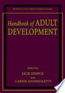 Handbook of Adult Development
