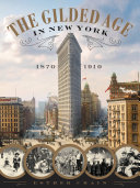The Gilded Age in New York  1870 1910
