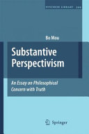 Substantive Perspectivism  An Essay on Philosophical Concern with Truth