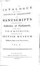 A Catalogue of the Harleian Collection of Manuscripts
