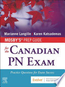 Mosby s Prep Guide for the Canadian PN Exam E Book