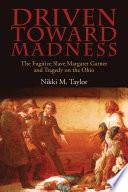 Driven toward Madness Book