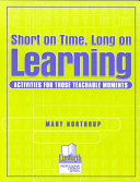 Short on Time  Long on Learning